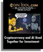 Coin Idol Cryptocurrency and AI Used Together for Investment